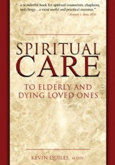 Spiritual Care to Elderly and Dying Loved Ones
